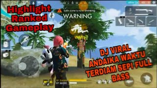 Download Mp3 Dj Viral Andaikan Waktu Terdiam Sepi Full Bass | Versi Free Fire Ranked Highligh