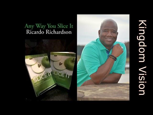 Kingdom Vision | Ricardo Richardson