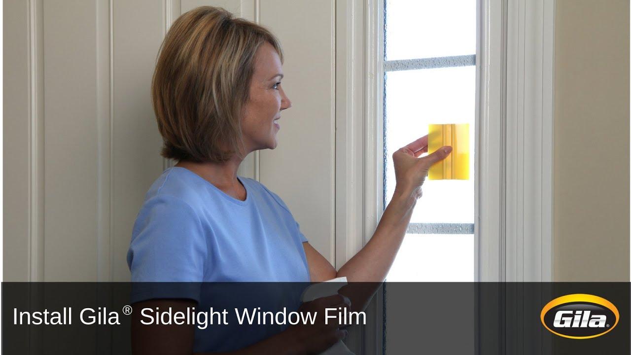 Install Gila® Sidelight Window Film   YouTube