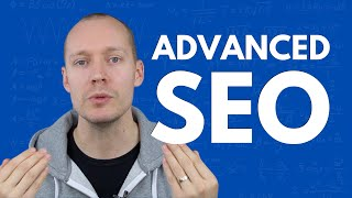 9 Advanced SEO Tips (for 2021)