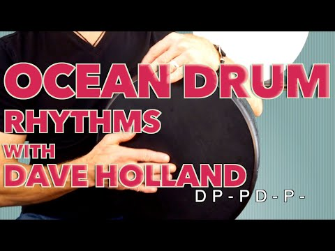 Ocean/Frame Drum Techniques and Rhythms with Dave Holland