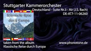 Stuttgarter Kammerorchester Deutschland Suite Nr 3 Air J S