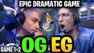 OG vs EG (Game 1 & 2) EPIC DRAMATIC GAME TI9 Dota 2