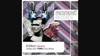 ANHKEN - Generic - FIORD Remix - MESMERIC RECORDS