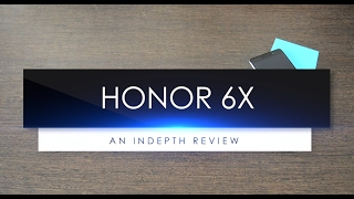 Huawei Honor 6X (Grey) In-depth Review: Hardware, Software, UI, Camera, Build Specifications