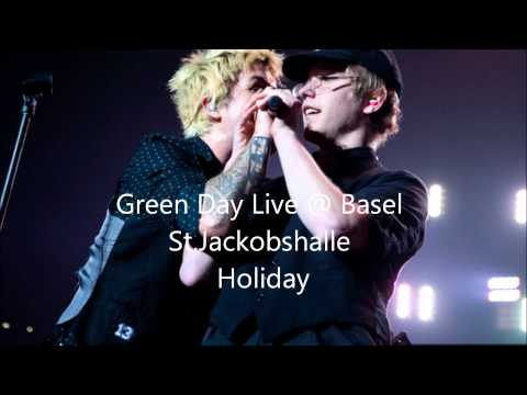 Green Day Live @ Basel, Switzerland -Holiday-