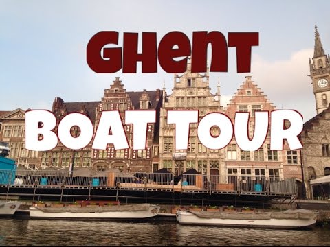 GHENT, BELGIUM BOAT TOUR // STAD BOOTTOCHTJE IN GENT
