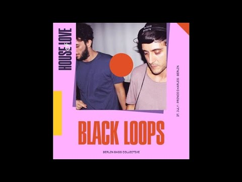 Black Loops live at House of Love (27.07.17) @ Prince Charles Berlin