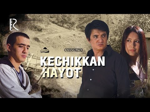 Kechikkan hayot (o'zbek film) | Кечиккан хаёт (узбекфильм) #UydaQoling
