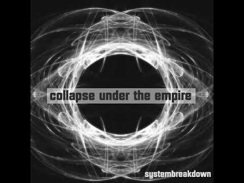 Collapse Under The Empire - Environmental Obsession (Systembreakdown)