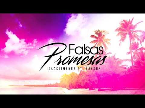 Isaac Jiménez Ft. Saydun - Falsas Promesas (Audio)