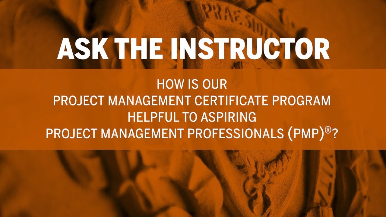 Ask the instructor how is our project management certificate ask the instructor how is our project management certificate program helpful to aspiring pmps xflitez Choice Image