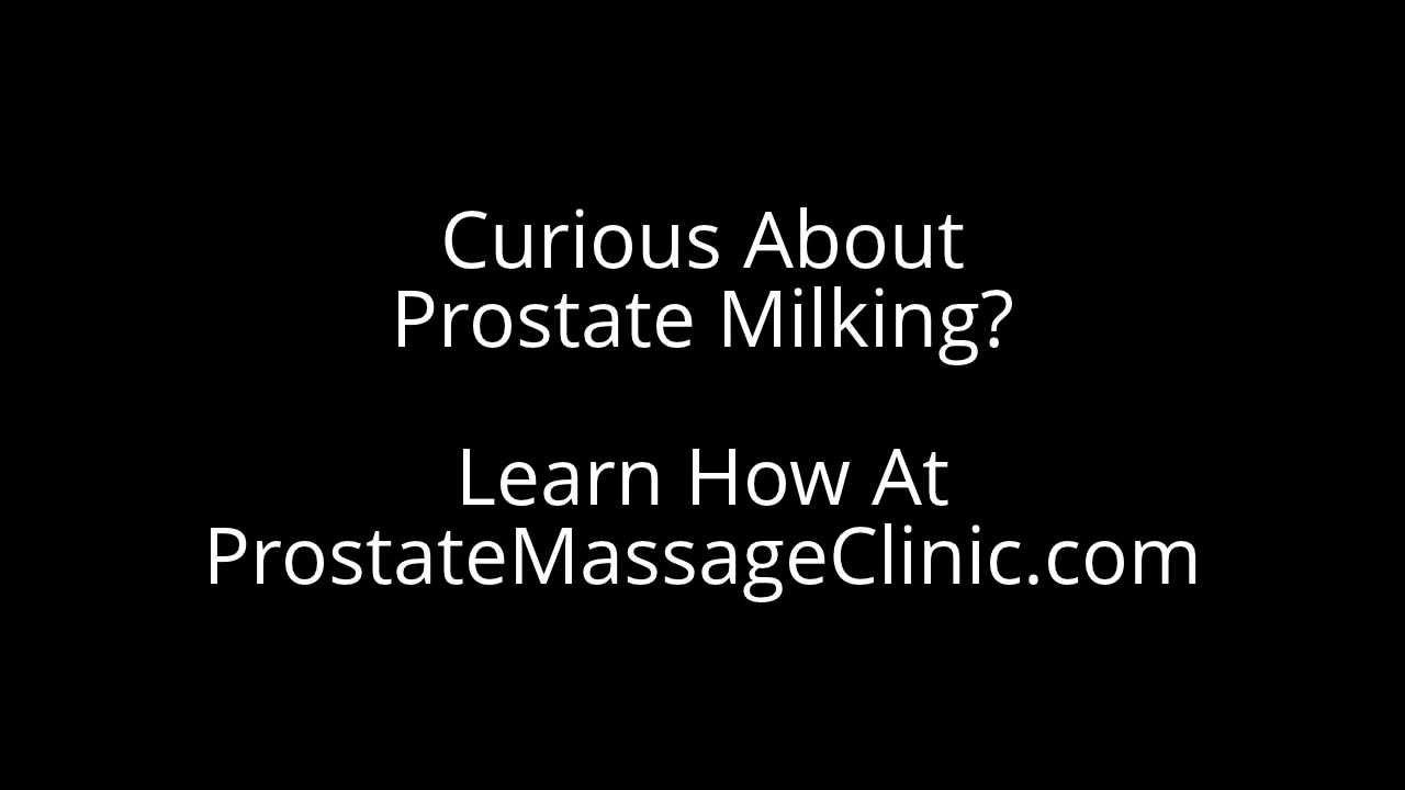 Prostate orgasm instructional video