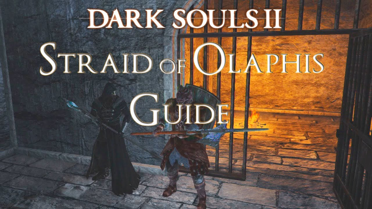 Dark souls how to find straid of olaphis boss weapon