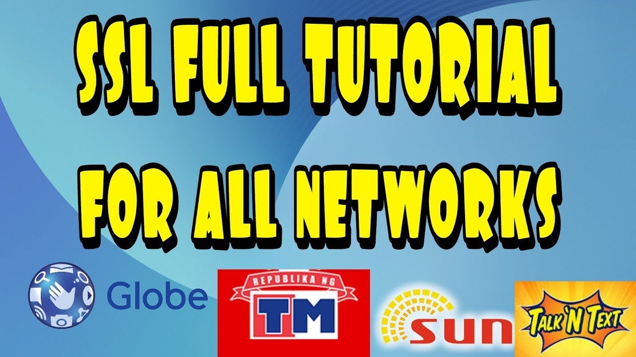 SSL FULL TUTORIAL ANY NETWORK by Free Internet Philippines
