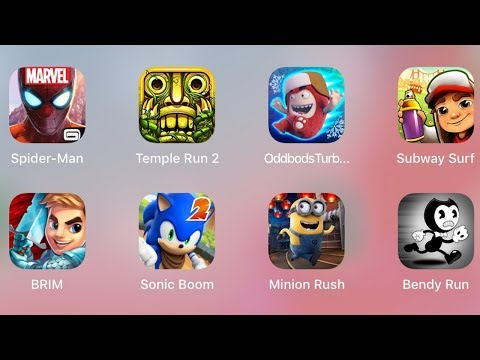 Spiderman,Temple Run,Oddbods,Subway Surf,Brim,Sonic Boom,Minion Rush,Bendy Run