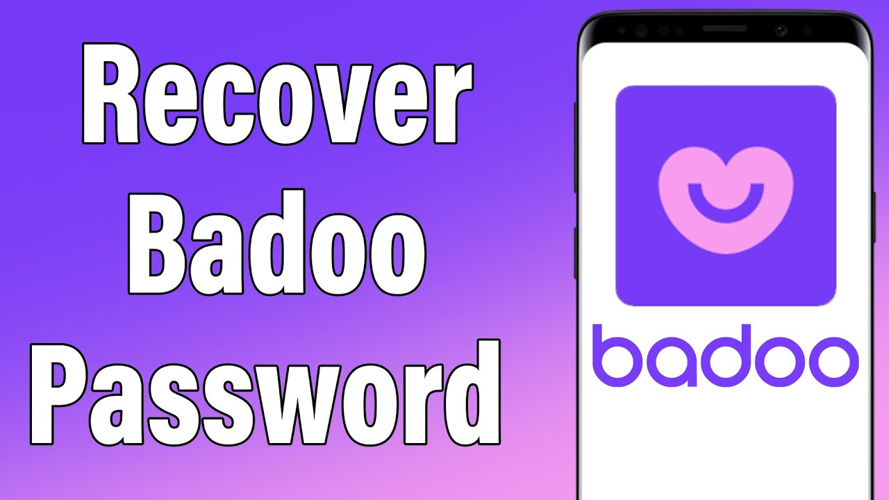 Recover deleted badoo account
