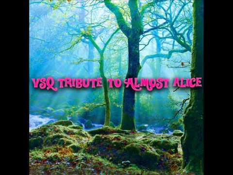 Alice - VSQ Tribute To Almost Alice