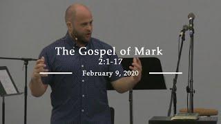The Gospel of Mark 2:1-17