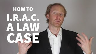 How to IRAC a law case