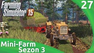 """Let's play Fs 15 Mini-Farm #27 """"Zbieranie trawy nie dla zabawy"""""""