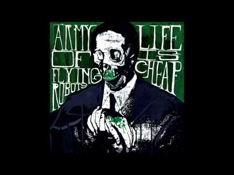 Army Of Flying Robots - Life Is Cheap FULL ALBUM (2007 - Grindcore)