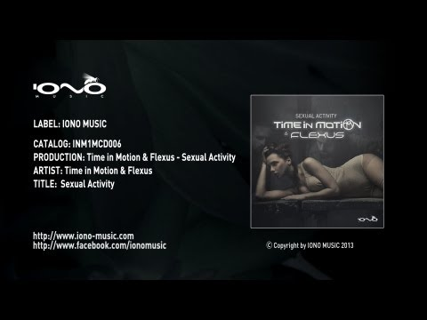 Time in Motion & Flexus - Sexual Activity