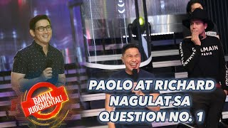 PAOLO AT RICHARD NAGULAT SA QUESTION NO. 1 | Bawal Judgmental | July 11, 2020