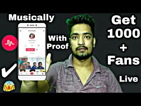 How To Get 1000 Fans On Musically | How To Increase Unlimited Fans Followers On Musically