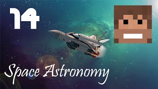 Space Astronomy, Episode 14 -