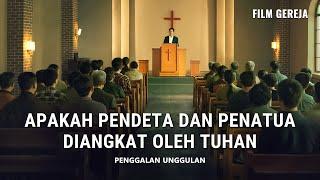 MEMATAHKAN MANTRA - Klip Film(5)Apakah Pendeta dan Penatua Diangkat oleh Tuhan