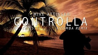 Drake - Controlla - Kizomba remix ft. Christel