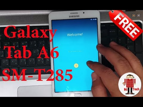 (100% FREE) Flash/Update Samsung Galaxy Tab A6 (SM-T285) ᴴᴰ😁