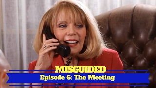 MISGUIDED: Episode 6 - The Meeting