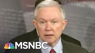 Resignation Watch: Donald Trump Lashes Jeff Sessions, Justice Officials | Rachel Maddow | MSNBC Free HD Video