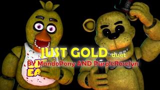 SFM FNAF Just Gold duet by MandoPony and PurpleRoselyn