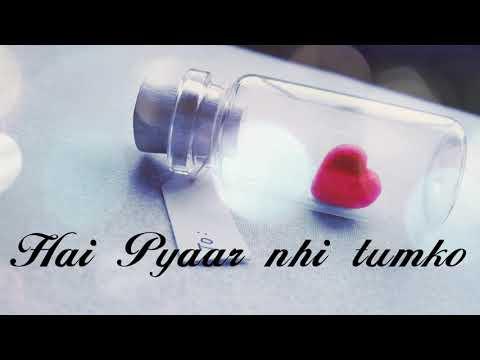 Lo Maan Liya Humne😞 Hai Pyaar nhi Tumko💔   WhatsApp Status    30 Seconds Status lyrics Video   