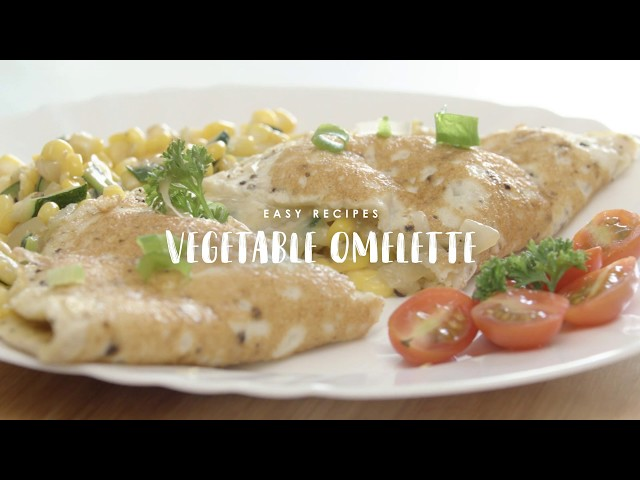 Easy Recipes: Vegetable Omelette