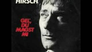 Ludwig Hirsch - Gell du magst mi