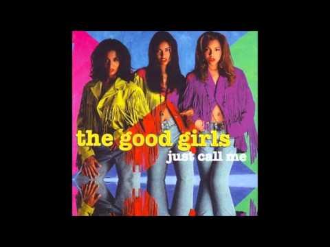 The GoodGirls Just Call Me Full Album 1992