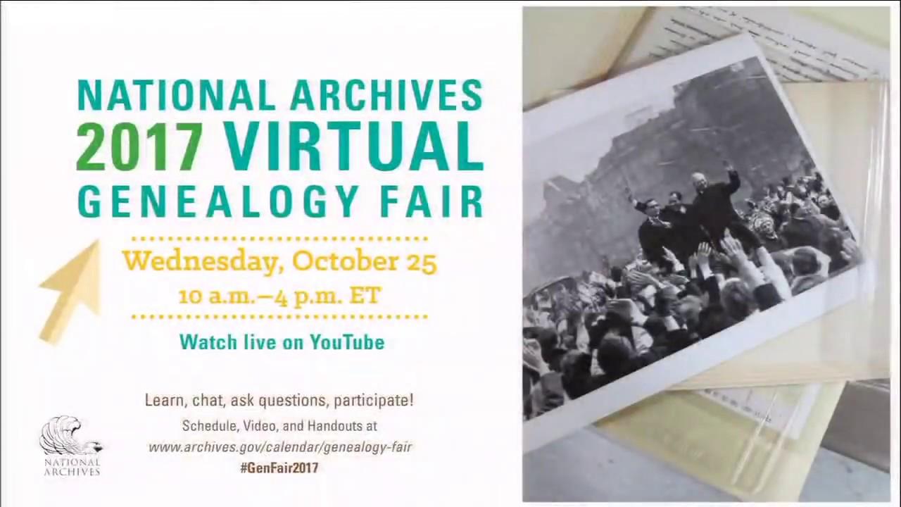 2017 National Archives Virtual Genealogy Fair (2017 October 25)