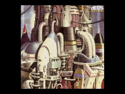 dEUS - Include Me Out
