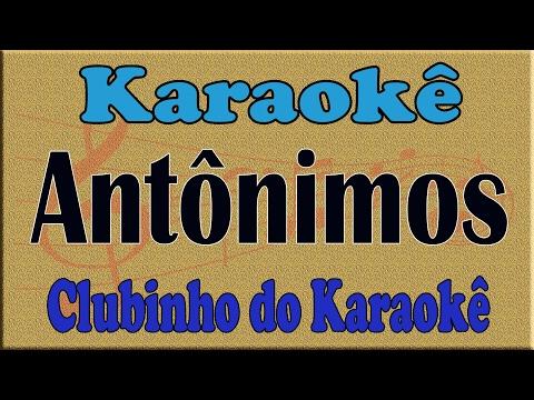 KARAOKE Jorge & Mateus - Antônimos - [Como Sempre Feito Nunca]