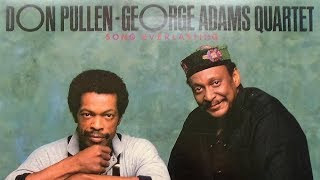 Serenade for Sariah - Don Pullen George Adams Quartet