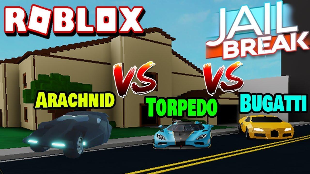 Roblox: Jailbreak - Bugatti vs Torpedo vs Arachnid - QUAL É MAIS RÁPIDO???