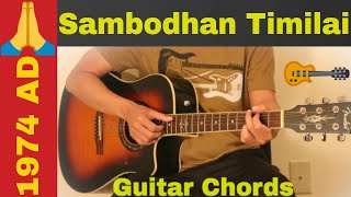 Sambodhan  timilai - 1974 AD guitar chords