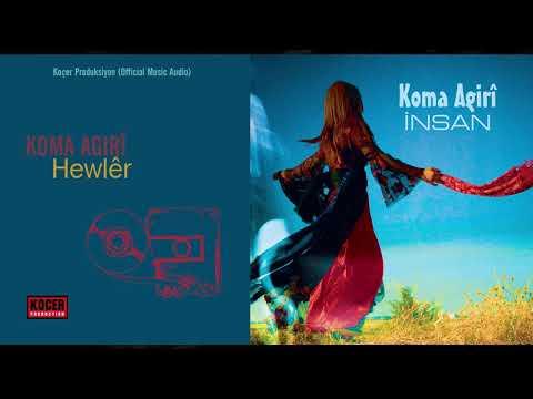 Koma Agirî - Hewlêr (Official Music Audio)