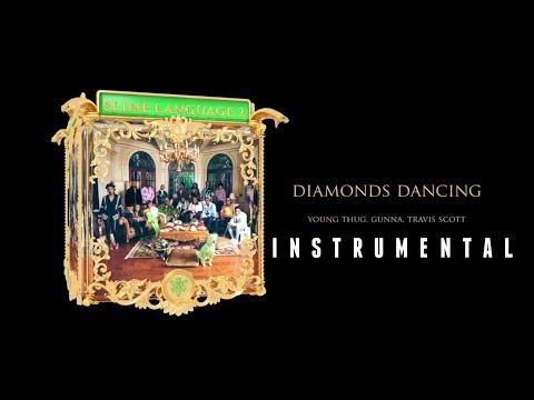 Young Thug FT. Gunna U0026 Travis Scott - Diamonds Dancing [INSTRUMENTAL]   ReProd. By IZM