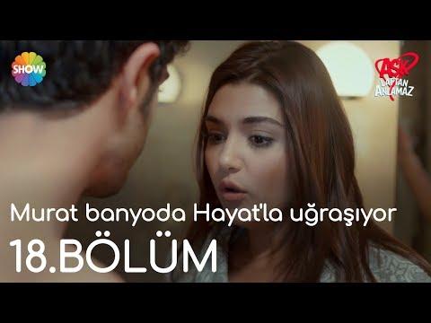 Aşk Laftan Anlamaz 18.Bölüm | Murat banyoda Hayat'la uğraşıyor