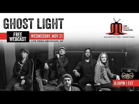 Ghost Light :: 11/21/18 :: Brooklyn Bowl :: Full Show